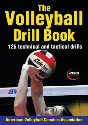 The Volleyball Drill Book By American Volleyball Coaches Association (COR)
